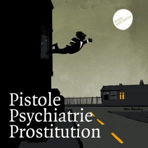Sujet_Pistole_Psychiatrie_Prostitution (c) Artur Bodenstein