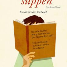 Buchstabensuppen – Ein literarisches Kochbuch